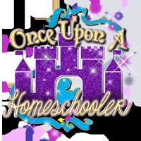Once Upon a Homeschooler
